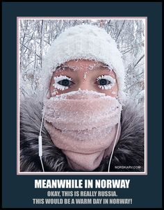 Meanwhile In Norway alt for norgee norwegian fun funny humor humorous russia snow ice cold freezing eyelashes Meanwhile In Finland, Tumblr Funny, Funny Memes, Frozen Face, Hetalia Characters, Weird Facts, Dumb And Dumber, Character Inspiration, Norway