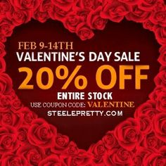 Get 20% off of everything in stock starting Febuary 9-14 on SteelePretty.com! Use promo code: Valentine to get this awesome deal.