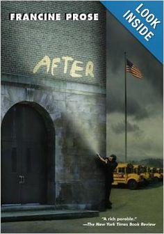 """""""After"""" by Francine Prose"""