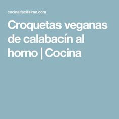 Croquetas veganas de calabacín al horno | Cocina