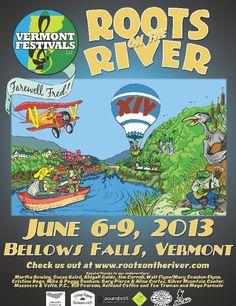 Roots on the River: Festival Program  June 6 - 9, 2013, Bellows Falls, VT
