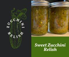 Zucchini Relish – JK Building The Dream Canning Zucchini, Zucchini Relish, Zucchini Soup, Stuffed Anaheim Peppers, Stuffed Banana Peppers, Stuffed Green Peppers, Fast Growing Vegetables, Ground Turmeric