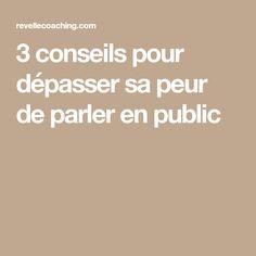 3 conseils pour dépasser sa peur de parler en public