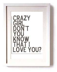 """""""Crazy Girl""""- Eli Young Band. My boyfriend's song for me. <3 <3"""