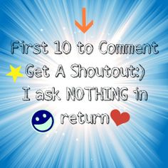 I thought i should make a shoutout pic like this cuz all the other shoutout pins i see always want a shoutout back or something which is understandable but i thought i should make one were all you need to do is comment:) #Shoutout #Shoutouts