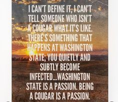 Washington State University, What Is Like, Passion, Quotes, Quotations, Qoutes, Manager Quotes