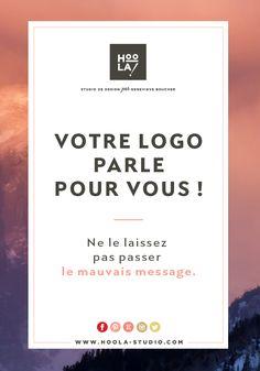 Votre logo parle pour vous! Ne le laissez pas passer le mauvais message! - www.hoola-studio.com/blogue
