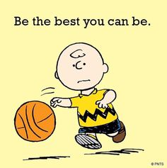 Be the best you can be--with Charlie Brown