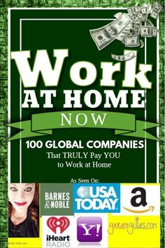 Work at Home Now – 100 Global Top-Secret Companies that TRULY Pay YOU to Work at Home!  WAHM mother who started with NO EXPER...