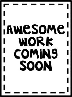 """Print this on colored paper as placeholders for your """"Bravo"""" Board or """"Student Work"""" Displays for back to school night or the beginning of the school year"""