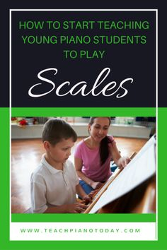 6 tips to teaching piano students to play scales (and where to start!)