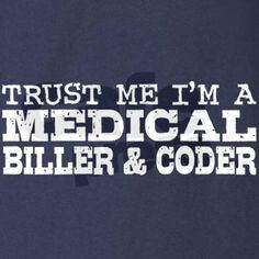Medical Biller and Coder quote.