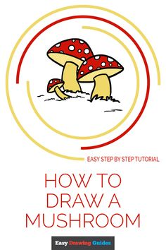 Learn to draw a mushroom. This step-by-step tutorial makes it easy. Kids and beginners alike can now draw a great looking mushroom. Flower Drawing Tutorials, Drawing Tutorials For Kids, Drawing Tips, Drawing Ideas, Mushroom Drawing, Mushroom Art, Easy Art Projects, Craft Projects For Kids, Cute Drawings For Kids