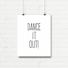 Printable Art Typography Poster Dance It Out by curlybracketdesign