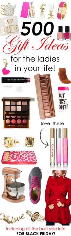 Over 500 Gift Ideas for the Ladies in Your Life! http://www.theperfectpalette.com/2014/11/over-500-gift-ideas-for-ladies-in-your.html - Plus info on ALL the best sales going on right now!