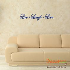 Live Laugh Love Wall Quote (Choose from 5 Fonts) Cheap Wall Decals, Modern Wall Decals, Removable Wall Decals, Vinyl Decals, New Quotes, Sign Quotes, Art Sayings, Wall Tattoos, Live Laugh Love Quotes