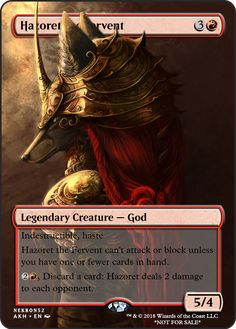Hazoret the Fervent If you have any suggestions for a card you would like to see let me know.