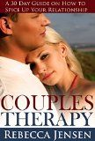 Free Kindle Book -  [Self-Help][Free] Couples Therapy: A 30-Day Guide on How to Spice Up Your Relationship (How to save my marriage and Have a healthy relationship) Check more at http://www.free-kindle-books-4u.com/self-helpfree-couples-therapy-a-30-day-guide-on-how-to-spice-up-your-relationship-how-to-save-my-marriage-and-have-a-healthy-relationship/