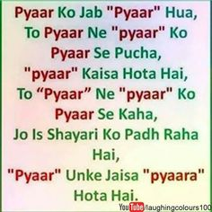 Pyaar toh hona hi tha Qoutes About Love, True Love Quotes, Romantic Love Quotes, Love Quotes For Him, Crazy Girl Quotes, Girly Quotes, Funny Quotes, Comedy Quotes, Jokes Quotes