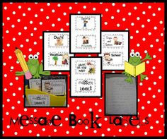 Message books, label notebooks with titles such as, Ouch, Vacations, Pets, etc. and the children can work on their writing by writing about and/or responding to what others have written. For example, in the ouch book, a child can write about a time he/she got hurt. Then, other children can read it and respond to it. It's just like blogging, but not on the computer. The children can choose any message book that interests them! Other topics include vacations, sports, friends, pets, awards…