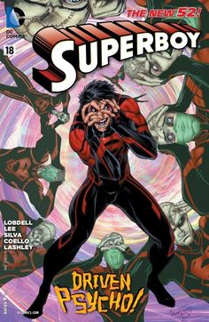 """Superboy (2011-) #18  With """"H'El on Earth"""" over, Superboy's about to land in a new city, with a new secret identity and a surprising new foe on his trail!"""