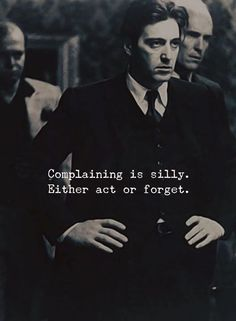 Complaining is silly..