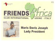 """Friends of Africa """"Lady President"""""""