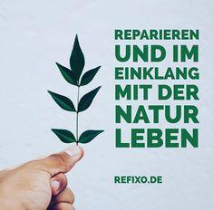 #umwelt #reparieren #umweltschutz #ressourcen #naturschutz #natur #leben #zitate #reparieren #greenpeace #veganer #vegan