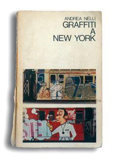 Graffiti A New York by Andrea Nelli