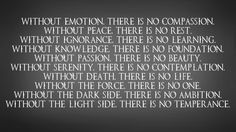 Both the Jedi and the Sith have their codes. And this is the code used by the True Revanites, those who are not fanatics.