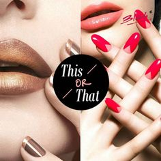 Which of these lip colour, nail polish combinations are you ready to wear?!