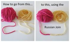 How To Attach Yarn Using the Russian Join  By Teresa.  I tried this and it works. More time consuming than the regular join, but seamless, and I HOPE it prevents my work from unraveling, which was a problem for me with a recent granny afghan.