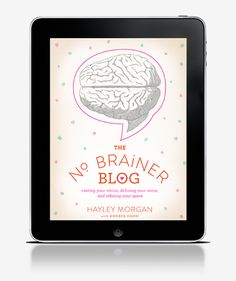 This eBook The No Brainer Blog has been a labor of love and commitment for me. I've been working on this book...
