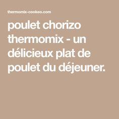 poulet chorizo thermomix - un délicieux plat de poulet du déjeuner.