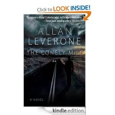 The Lonely Mile (Thriller): Allan Leverone: Amazon.com: Kindle Store