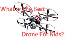 Are you looking for the best drone for kids? Check out our review to see the top 11 drones on the market for children and how to keep them safe.