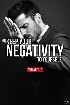 Gymaholic — Keep your negativity to yourself. People are so. Wisdom Quotes, True Quotes, Great Quotes, Quotes To Live By, Motivational Quotes, Inspirational Quotes, Gym Quote, New Energy, Badass Quotes