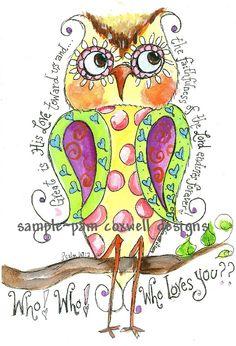 "Paisley Owl - ""Who Loves You"" and scripture. Scripture Art, Bible Art, Bible Scriptures, Faith Bible, Illustrated Faith, Owl Art, Art Journal Inspiration, Heart Art, Christian Art"