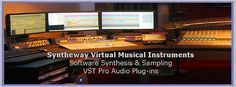 #Syntheway #Virtual #Musical #Instruments. #VST Pro #Audio #Plugins. #Windows, #Apple #Mac #OSX #AU #AudioUnit #Component and #VST.   Also #Sample #Libraries available in #Logic #EXS24 #MkII and #NativeInstruments #Kontakt #NKI files