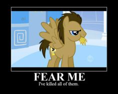 fear-me-ive-killed-them-all-doctor-whooves-PKNPcC.jpg (510×408)