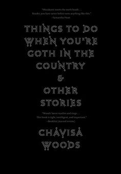 Things to Do When You're Goth in the Country: and Other S... https://www.amazon.com/dp/1609807456/ref=cm_sw_r_pi_dp_U_x_2am5AbV6RZ1Q5