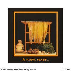 A Pasta Feast Wood Wall Art