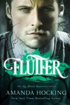 Flutter (My Blood Approves, Book 3) by Amanda Hocking   Cover by Mae I Design #vampire #youngadult #romance