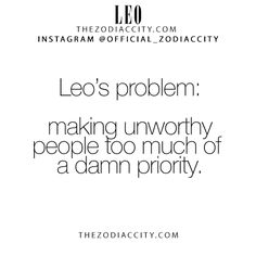 Leo's problem: making unworthy people too much of a damn priority