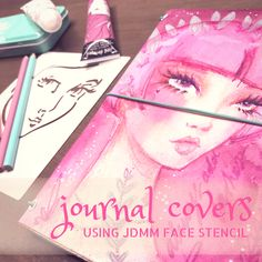 Journal Covers – Using the JDMM Face Stencil!