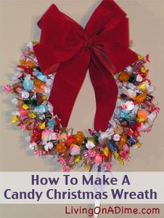 "Buy Clearance Halloween Candy and Make this wreath for just $2-$3!!! In this post, you'll find easy instructions to make a homemade Candy Christmas Wreath along with a video demonstration and FREE ""How To Make A Candy Christmas Wreath"" e-book.  