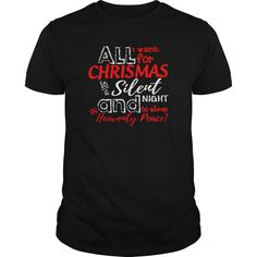 Get yours awesome Want For Chrismas Is A Silent Night And To Sleep Shirt Shirts & Hoodies.  #gift, #idea, #photo, #image, #hoodie, #shirt, #christmas