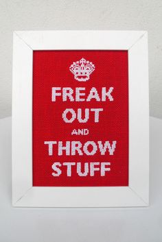 Bahahahaha! I may have to get creative with my cross stitch! There's a whole new niche to fill! XD