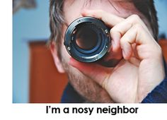 Your neighbors are nosier than you think... learn how to protect yourself if you're a marijuana grower! Source: http://www.growweedeasy.com/7-rules-odor-control-stealth-security-marijuana
