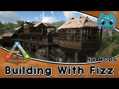 ARK:Survival Evolved Building w/ Fizz :: Swamp Base Build (No Mods) - YouTube